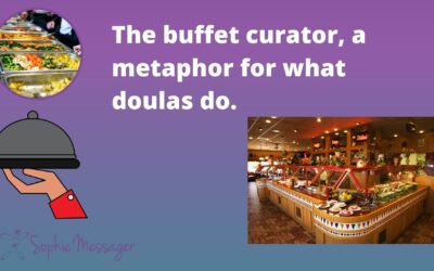 The buffet curator: an analogy for doula work