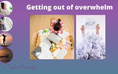 Getting out of overwhelm